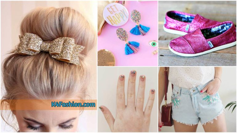 17 DIY Glitter Fashion Trends To Try This Season Smart Tips On How To Wear Accessories