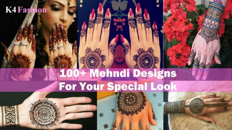 100+ Mehndi Designs For Your Special Look (Complete Package)